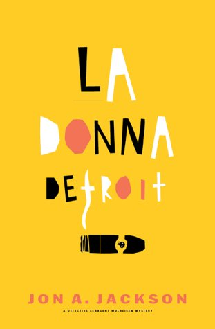 LA Donna Detroit: A Detective Sergeant Mulheisen Mystery pdf