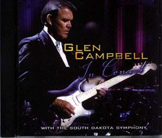 In Concert with the South Dakota Symphony by Glen Campbell Enterprises
