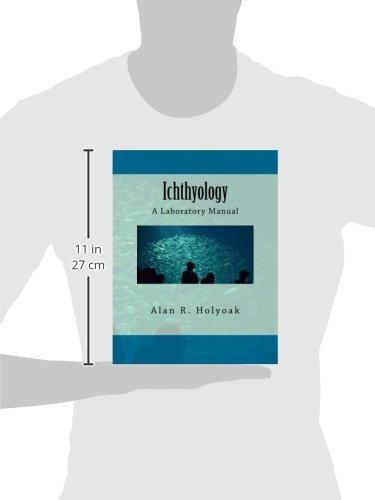 Ichthyology A Laboratory Manual Alan R Holyoak 9781493749683