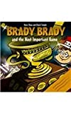 Brady Brady and the Most Important Game, Mary Shaw, 0973555769
