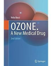 Ozone: A new medical drug