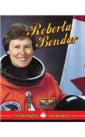Roberta Bondar (Remarkable Canadians)