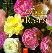 Vom Zauber Englischer Rosen