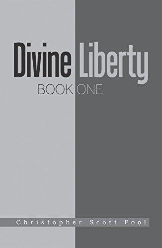 Divine Liberty: Book One - Service Scott's Pool