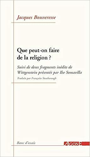 Que Peut On Faire De La Religion Amazon Fr Bouveresse Livres