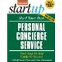Book Start Your Own Personal Concierge Service by Entrepreneur Press [Entrepreneur Press, 2011] (Paperback) 3rd Edition [Paperback]