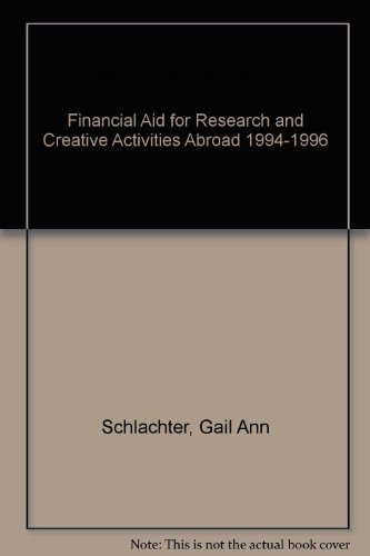 Financial Aid for Research and Creative Activities Abroad 1994-1996