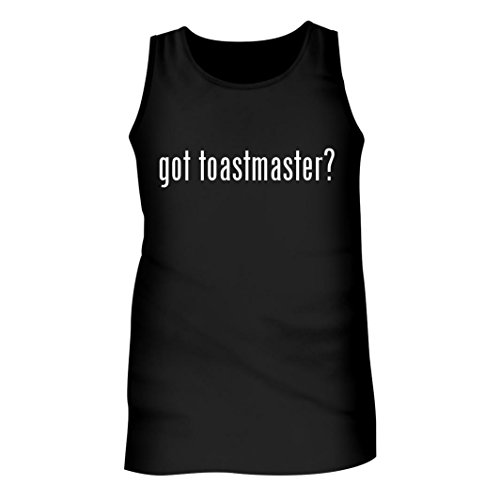 - Tracy Gifts Got toastmaster? - Men's Adult Tank Top, Black, X-Large