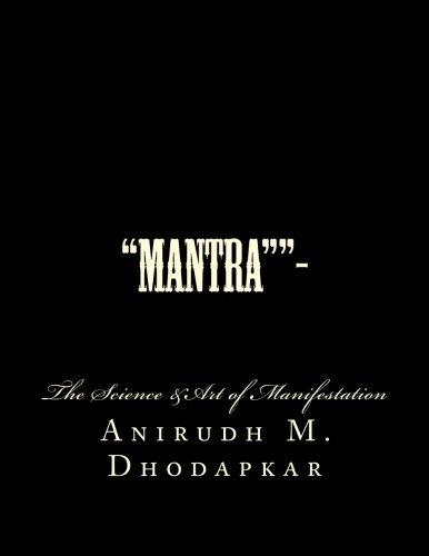 Mantra-: The Art &Science of Manifestation (Volume 1) pdf epub