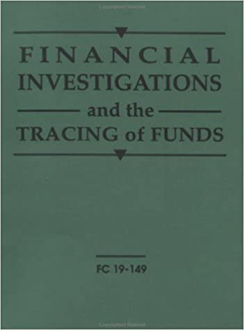 Financial Investigations And The Tracing Of Funds
