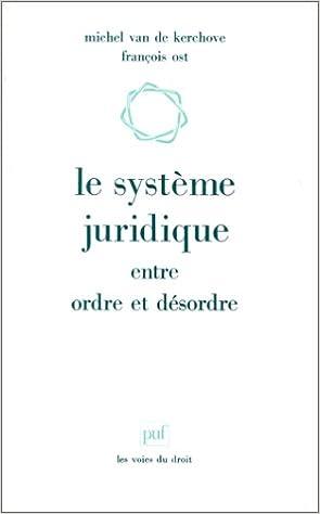 Livres Le système juridique entre ordre et désordre pdf