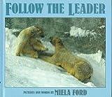 Follow the Leader, Miela Ford, 0688146554