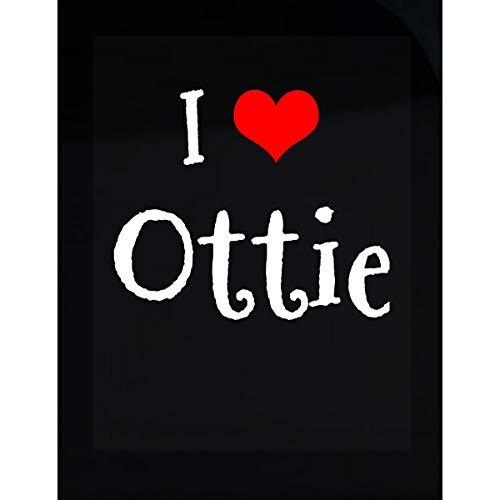 Inked Creatively I Love Ottie. Funny Gift - Sticker