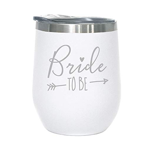 Bride To Be - 12 oz Stainless Steel Wine Tumbler (White and Silver) ()