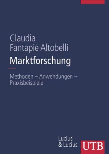 marktforschung-methoden-anwendungen-praxisbeispiele-uni-taschenbcher-l