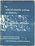 The Index of Scientific Writings on Creativity, Albert Rothenberg and Bette Greenberg, 0208014292