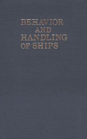 Behavior and Handling of Ships