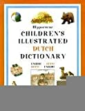 img - for Hippocrene Children's Illustrated Dutch Dictionary: English-Dutch/Dutch-English (Hippocrene Children's Illustrated Foreign Language Dictionaries) (English and Dutch Edition) book / textbook / text book