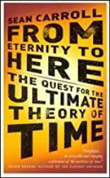 From Etenity to Here: The Quest for the Ultimate Theory of Time