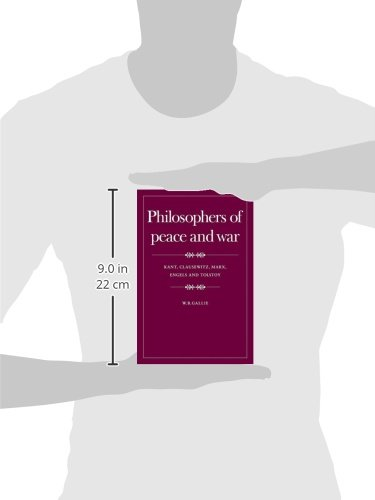 Philosophers of Peace and War: Kant, Clausewitz, Marx, Engels and Tolstoy (The Wiles lectures)