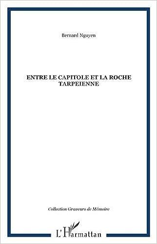 Lire un Entre le capitol et la roche tarpeienne pdf epub