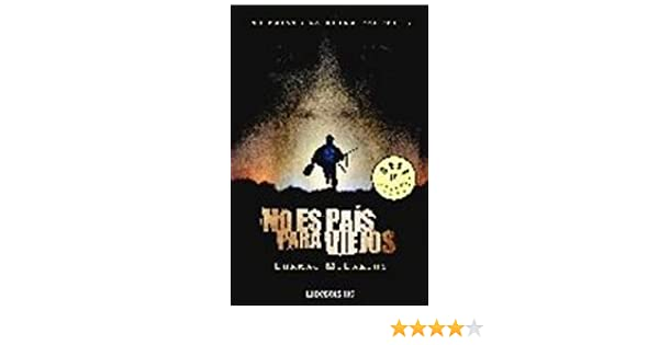 No es pais para viejos / No Country for Old Men (Spanish Edition): Cormac McCarthy: 9788483464939: Amazon.com: Books