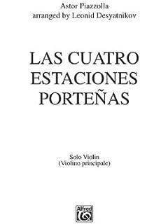 Las Cuatro Estaciones Porteñas: For Solo Violin and String Orchestra, Part