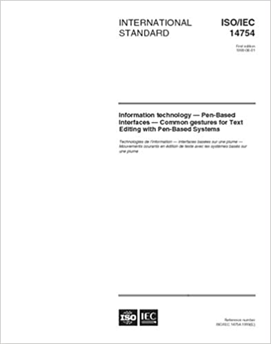 Book ISO/IEC 14754:1999, Information technology -- Pen-Based Interfaces -- Common gestures for Text Editing with Pen-Based Systems