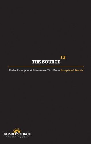The Source: Twelve Principles of Governance That Power Exceptional Boards by BoardSource (2005-01-01)