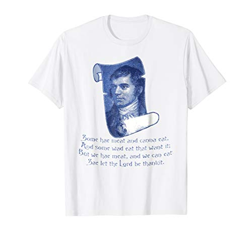 The Selkirk Grace Burns Night Supper Poem T-Shirt