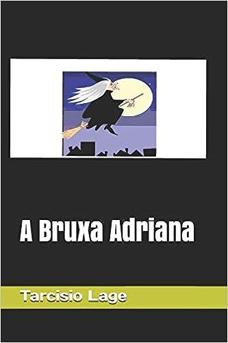 Amazon.com: A Bruxa Adriana (Portuguese Edition ...