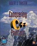 Conquering C Plus Plus Pointers, Traister, Robert J., Sr., 0126974209