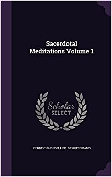 Book Sacerdotal Meditations Volume 1