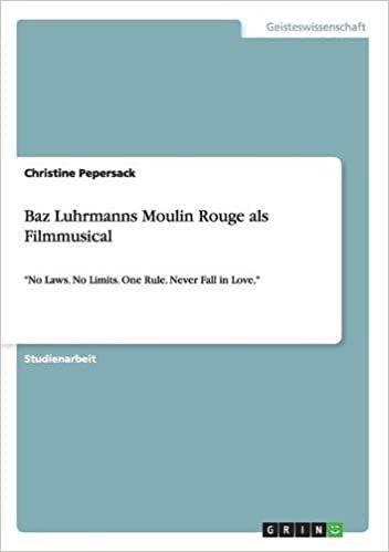 Book Baz Luhrmanns Moulin Rouge als Filmmusical