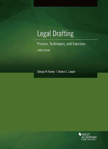 Legal Drafting, Process, Techniques, and Exercises (Coursebook)