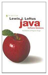 Lewis & Loftus Java Software Solutions