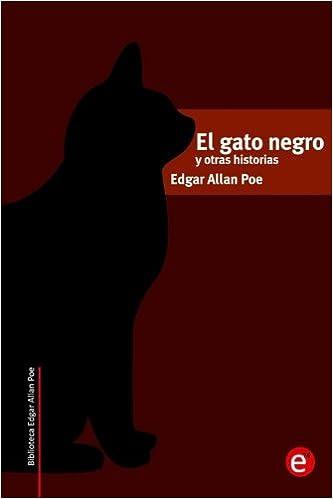 El gato negro y otras historias (Biblioteca Edgar Allan Poe ...
