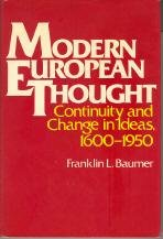 History House Coffee Maxwell (Modern European Thought: Continuity and Change in Ideas, 1600-1950)