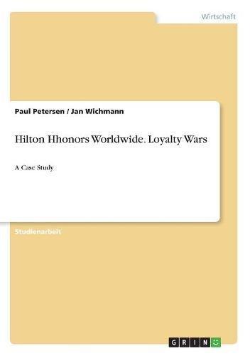 Hilton Hhonors Worldwide  Loyalty Wars  German Edition