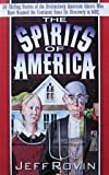 The Spirits of America, Jeff Rovin, 067167787X