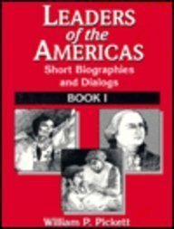 Leaders of the Americas: Short Biographics and Dialogues Book I