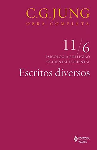 Escritos diversos Vol. 11/6: Volume 11