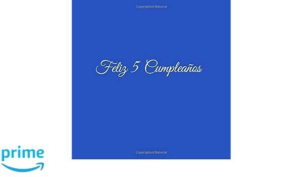 Feliz 5 cumpleaños: Libro De Visitas 5 Años Feliz Cumpleanos ...