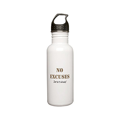 CafePress - No Excuses Stainless Water Bottle 0.6L - Stainless Steel Water Bottle, 0.6L Sports Bottle