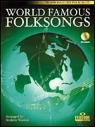 World Famous Folksongs Softcover with CD for Trombone/Euphonium BC/TC