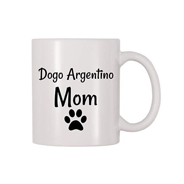 4 All Times Dogo Argentino Mom Coffee Mug (11 oz) 1