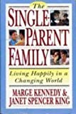 The Single-parent Family, Marge Kennedy and Janet S. King, 0517881276