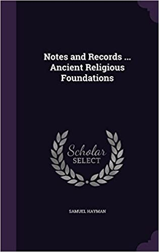 Book Notes and Records ... Ancient Religious Foundations
