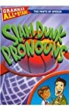 Slam dunk Pronouns, Doris Fisher, 0836889118