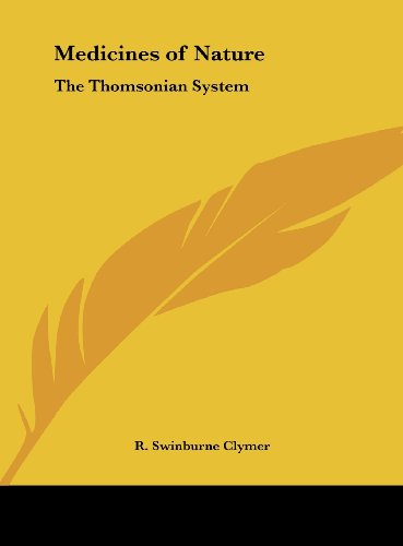 Thomsonian System (Medicines of Nature: The Thomsonian System)
